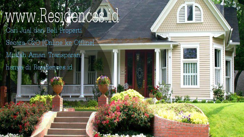 Cari Jual dan Beli Properti Secara Online Mudah Aman Transparan hanya di Residences.id